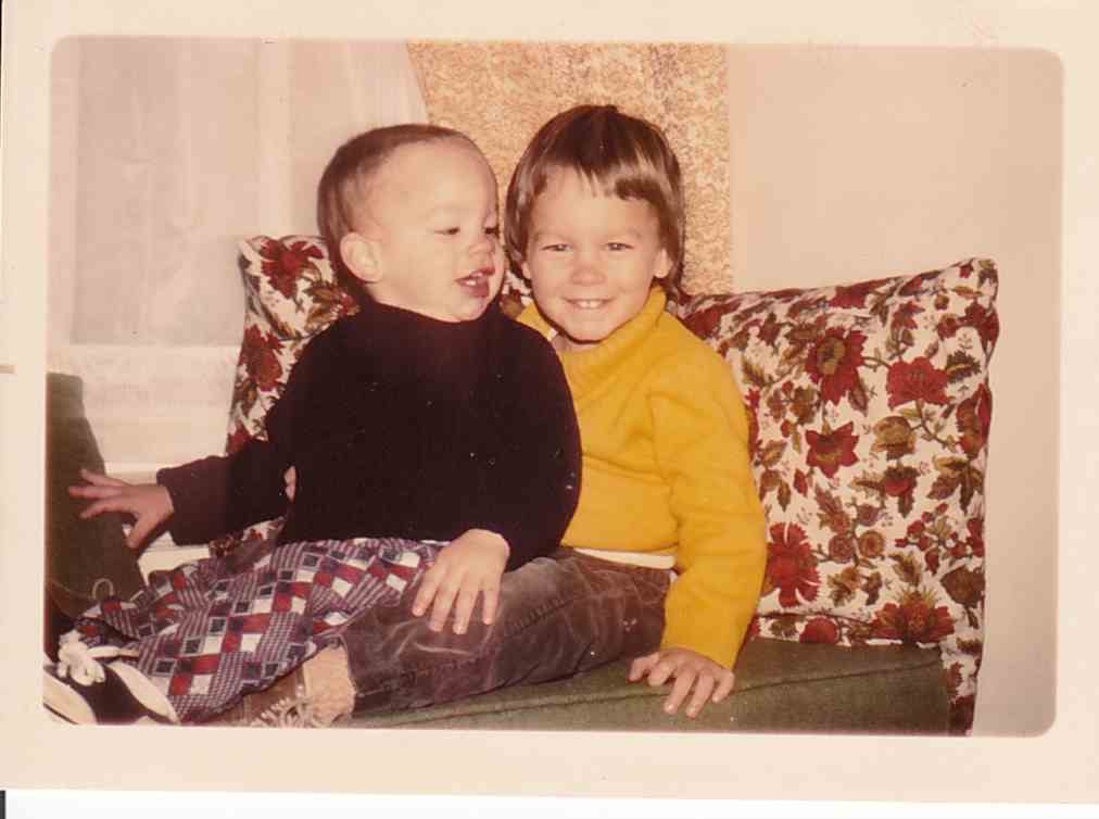 Chuck (2 1/2) and Bill (1 1/2) in early 1976